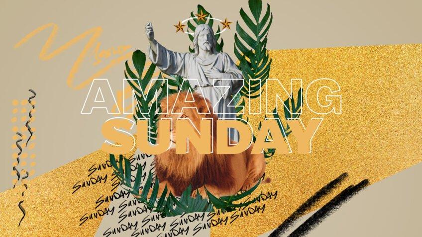 Amazing Sundays